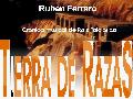 "Pr�ximamente se estrena� ""Tierra de razas"", la obra �tnica de Rub�n Ferrero"