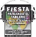 16-10 Gran fiesta de Pateando El Tablero