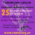XXV Encuentro Nacional de Mujeres desde Paran� (transmision de radio y tv)