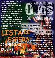 Ciclo de cine Ojos de videotape / Lista de Espera / Dom. 27 / 19 hs.
