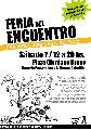 Feria del Encuentro / S�bado 7 de Mayo / de 12 a 20 hs.