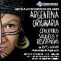 Presentaci�n del libro �Argentina originaria: genocidios, saqueos y resistencia�