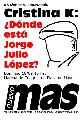 Cristina K: �D�nde est� Jorge Julio L�pez?