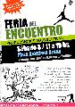 Feria del Encuentro - producciones autogestivas / s�bado 3 de sept. / de 11 a 19 hs.
