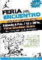 Feria del Encuentro, producciones autogestivas / sáb. 4 de febrero. / de 12 a 20 hs.