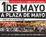 El Frente de Izquierda y de los Trabajadores convoca a un 1º de mayo obrero, socialista...