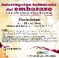 Interrupción voluntaria del embarazo. Charla debate / jueves 26 / 19 hs.