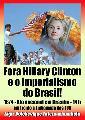 Fora Hillary Clinton e o imperialismo do Brasil!