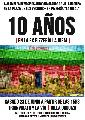 10 años en la ex Pizzería La Ideal / sábado 23 de junio / 15 hs.