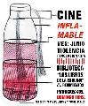 Ciclo de cine-debate Inflamable de Junio: Violencia revolucionaria