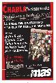 Atilio Borón, Claudio Katz y Pablo Bonavena en el BAUEN