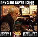 Entrevista a Bayer 2° parte: la actualidad, el gobierno, la polémica con Hebe. Sáb. 16