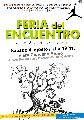 Feria del Encuentro, producciones autogestivas / sábado 4 de agosto / de 11 a 19 hs.
