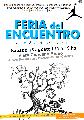 Feria del Encuentro, producciones autogestivas / sábado 18 de agosto / de 11 a 19 hs.