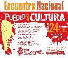 3er Encuentro Nacional de Pueblo Hace Cultura