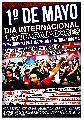 1� de Mayo, D�a Internacional de las y los Trabajadores. Mi�rcoles 15 hs, Plaza Lorea
