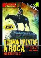 Pr�ximas presentaciones de Desmonumentar a Roca