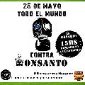 25 de Mayo: Jornada mundial de lucha contra Monsanto