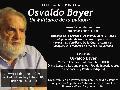 Osvaldo Bayer, Un Militante de la palabra / jue 11, 19hs, en Filosof�a, UBA