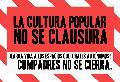 La cultura no se clausura, Compadres no se cierra
