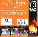 Presentaci�n de La Caldera Ediciones en Tucum�n / Vie 13 sept