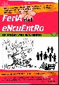 Feria del Encuentro / producciones autogestivas / s�bado 19 de octubre / 13 hs.