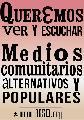 Medios Comunitarios Alternativos y Populares piden su legalizaci�n
