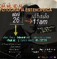 D�a Mundial de la Fotograf�a Estenopeica / S�bado 26 / 11 hs.