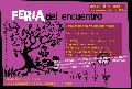 Feria del Encuentro / producciones autogestivas / s�bado 5 de abril / desde las 13 hs.