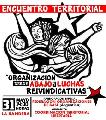 """""""Encuentro Territorial. Organizaci�n Desde Abajo y Luchas Reivindicativas"""""""