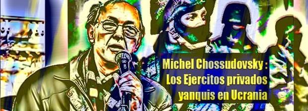 Michel Chossudovsky ...