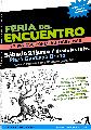 Feria del Encuentro / producciones autogestivas / s�bado 21 de junio / desde las 13 hs.
