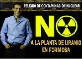 Intenci�n de instalar una planta de uranio en Formosa