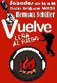"""Buenos Aires; Vuelve """"Leña al fuego"""""""
