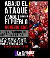 �Abajo el ataque yanqui contra el pueblo venezolano!