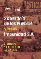 Soberan�a de los Pueblos versus Impunidad S.A.