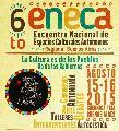 6to Encuentro Nacional de Espacios Culturales Autónomos (ENECA)