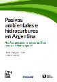 Informe: Pasivos ambientales e hidrocarburos en Argentina