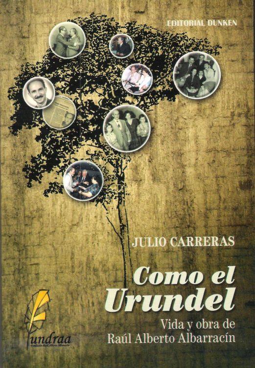 """Presentación del libro """"Como el Urundel"""", del escritor santiagueño Julio Carreras"""