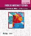 Libro Pueblos Indígenas y Estado. Aportes para una reflexión crítica en el aula