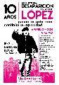 La Plata | Convocatoria a la marcha a 10 a�os del secuestro de L�pez