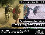 Sábado 1 de octubre, 17hs   Proyecciones sobre el pueblo Yshyr