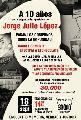 Entre el viejo Jorge Julio L�pez y el doctor Villar Cataldo