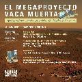 27/07: Seminario Web: Megaproyecto Vaca Muerta