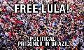 Convocatoria a movilización internacional por la libertad de Lula
