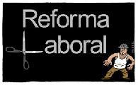 Reforma Laboral: se inicia el segundo round